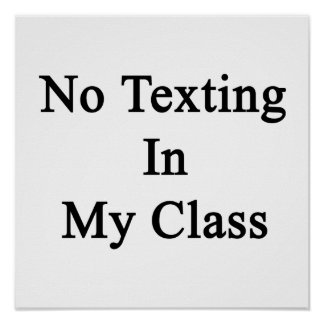 Ningún Texting en mi clase Póster