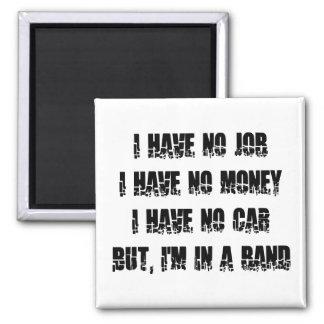 Ningún trabajo - ningún dinero - ningún coche iman para frigorífico