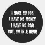 Ningún trabajo - ningún dinero - ningún coche pegatina redonda