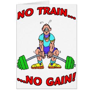 ¡Ningún tren ningún aumento! Tarjeta De Felicitación