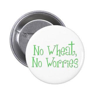 Ningún trigo ningunas preocupaciones pins