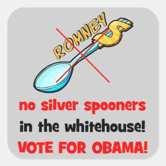 ningún voto de plata Obama de los spooners Pegatina Cuadrada