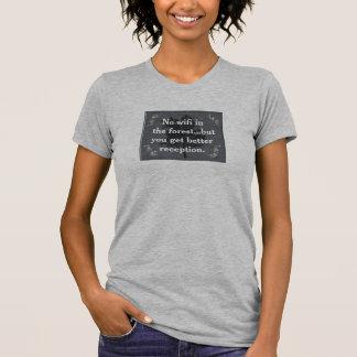 Ningún wifi en el bosque - camiseta remera