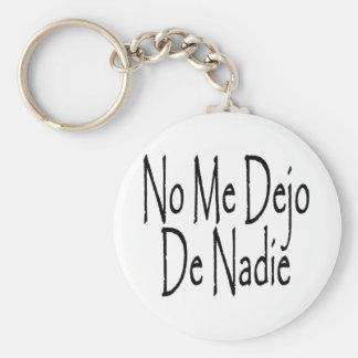 Ningún yo Dejo De Nadie Llavero Redondo Tipo Pin