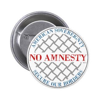 Ninguna amnistía pin redondo de 2 pulgadas