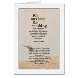 ¡Ninguna ansiedad requerida! 4:5 &6 de los Tarjeta De Felicitación