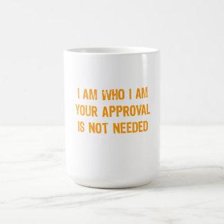 Ninguna aprobación necesaria taza