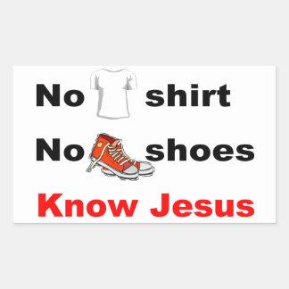 Ninguna camisa ningunos zapatos conoce a Jesús Pegatina Rectangular