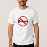 Ninguna camiseta de Bueno Playeras