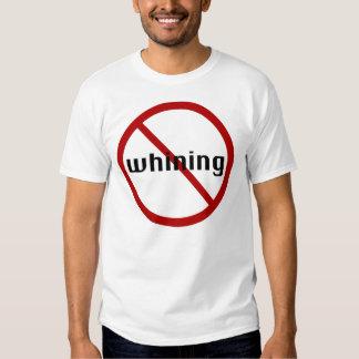 Ninguna camiseta de gimoteo camisas