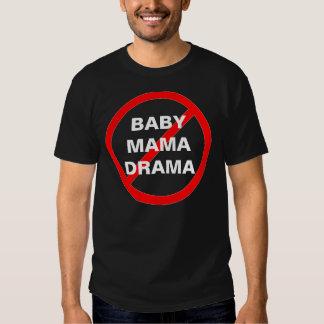 NINGUNA camiseta de MAMÁ DRAMA del BEBÉ Polera