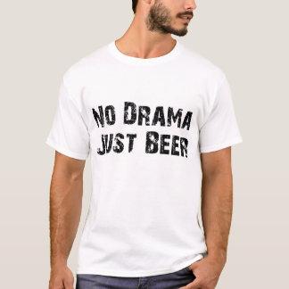 Ninguna cerveza del drama apenas playera