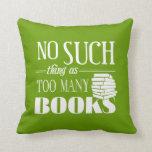 Ninguna cosa tal como demasiados libros almohada
