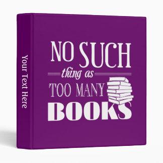 Ninguna cosa tal como demasiados libros