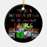 Ninguna cosa tal como demasiados libros - adornos de navidad