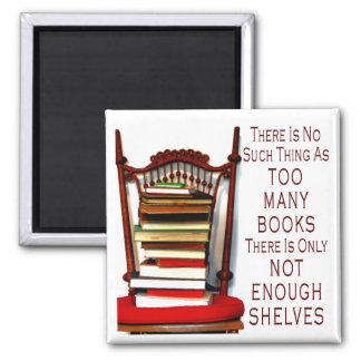 Ninguna cosa tal como demasiados libros imán cuadrado