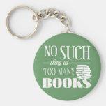 Ninguna cosa tal como demasiados libros llavero