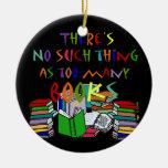 Ninguna cosa tal como demasiados libros - ornament adornos de navidad