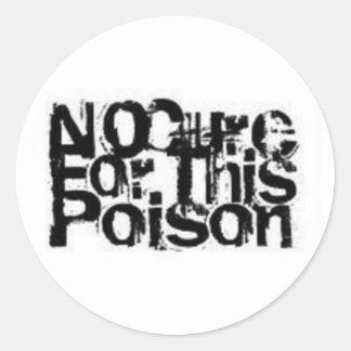 Ninguna curación para los pegatinas de este veneno pegatina redonda