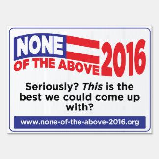 Ninguna de la muestra antedicha de 2016 yardas letrero