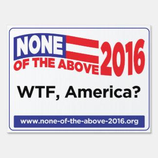 ¿Ninguna de la muestra antedicha de 2016 yardas - Letreros