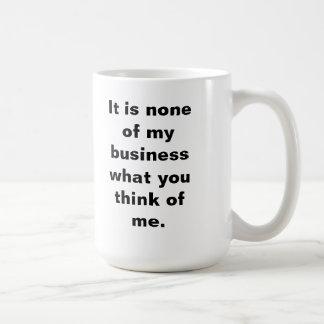 Ninguna de mi taza del negocio