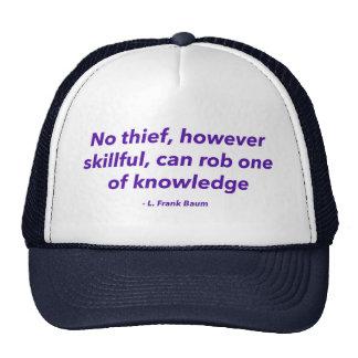 Ninguna del ladrón poder experta Rob uno sin Gorras De Camionero