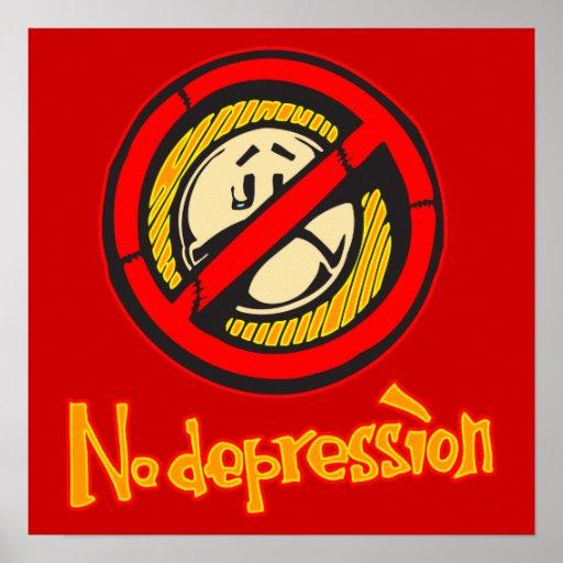 Ninguna depresión póster