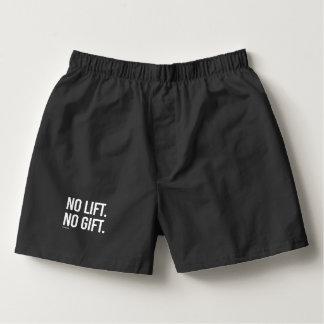 Ninguna elevación ningún regalo -   aptitud del calzoncillos