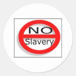 Ninguna esclavitud etiqueta redonda