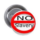 Ninguna esclavitud pins