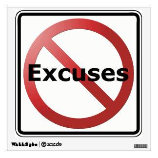 Ninguna etiqueta de la pared de las excusas vinilo
