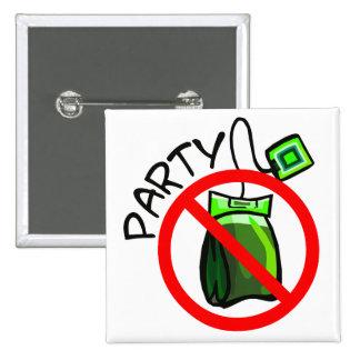 Ninguna fiesta del té anti de la fiesta del té pin cuadrada 5 cm