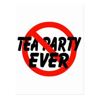 Ninguna fiesta del té SIEMPRE anti de la fiesta Tarjeta Postal