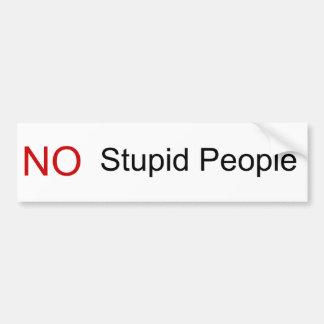 Ninguna gente estúpida pegatina de parachoque