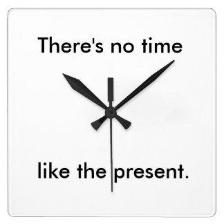 Ninguna hora tiene gusto del presente reloj cuadrado