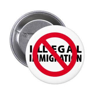 Ninguna inmigración ilegal pin redondo de 2 pulgadas