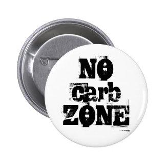 NINGUNA insignia de la ZONA del carburador Pin Redondo De 2 Pulgadas