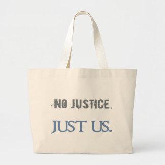 Ninguna justicia. Apenas nosotros Bolsa Lienzo