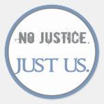 Ninguna justicia. Apenas nosotros Etiquetas Redondas