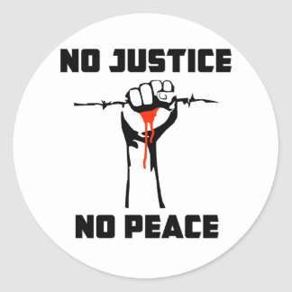 """Ninguna justicia, ninguna paz "" Etiquetas Redondas"