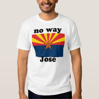 ¡ninguna manera Jose!  Arizona Poleras