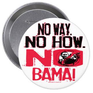 Ninguna manera. Ningún Obama en 2008 Pin Redondo De 4 Pulgadas