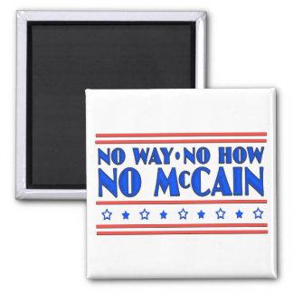 Ninguna manera ninguna cómo ningún McCain Imán Para Frigorifico