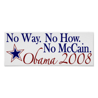 Ninguna manera ninguna cómo ningún McCain (Obama 2 Posters