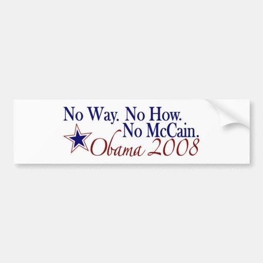 Ninguna manera ninguna cómo ningún McCain (Obama 2 Pegatina Para Auto