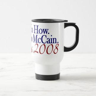 Ninguna manera ninguna cómo ningún McCain (Obama 2 Tazas