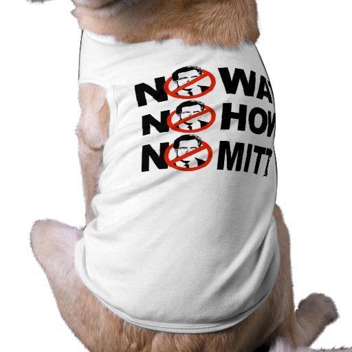 Ninguna manera, ninguna cómo, ningún mitón camisa de perro