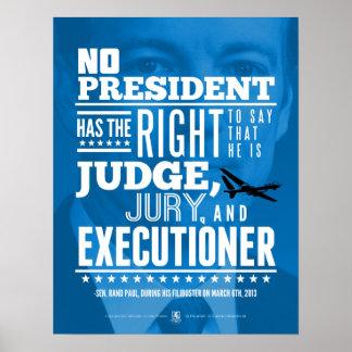 Ninguna matanza de presidente Has The la Right To Póster