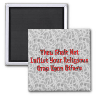 Ninguna mierda religiosa imán cuadrado